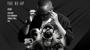 Bona V - The Re Up ft. SFS, Captain, B.O.Y Wonder & Ginger Trill